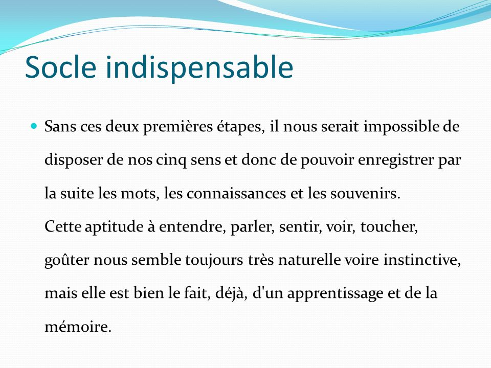 Socle indispensable