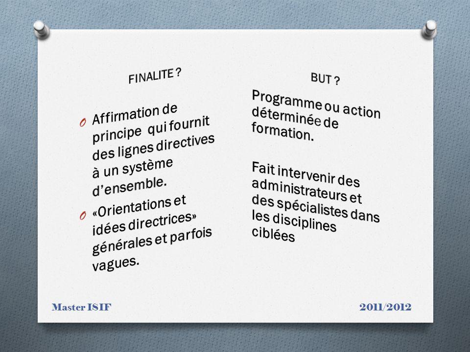 «Orientations et idées directrices» générales et parfois vagues.