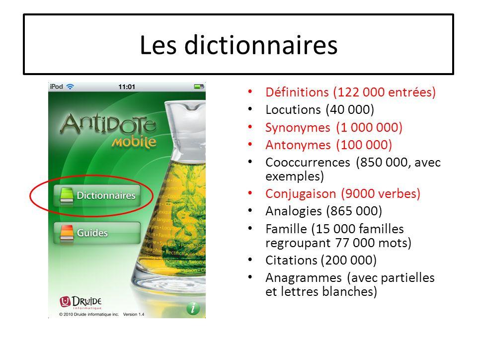 Les dictionnaires Définitions (122 000 entrées) Locutions (40 000)