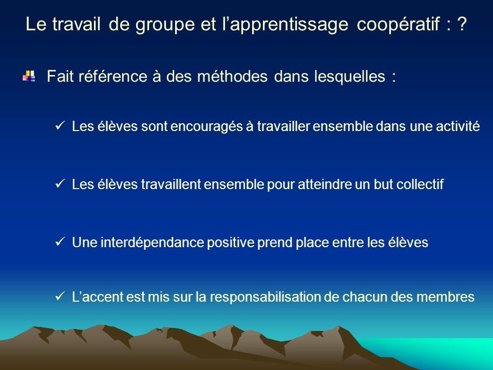 Le travail de groupe et l'apprentissage coopératif :
