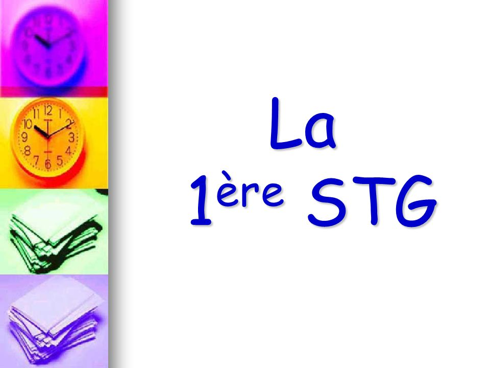 La 1ère STG