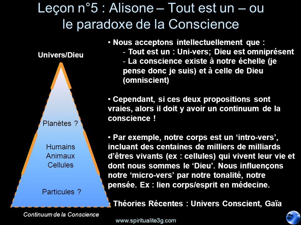 Leçon n°5 : Alisone – Tout est un – ou le paradoxe de la Conscience