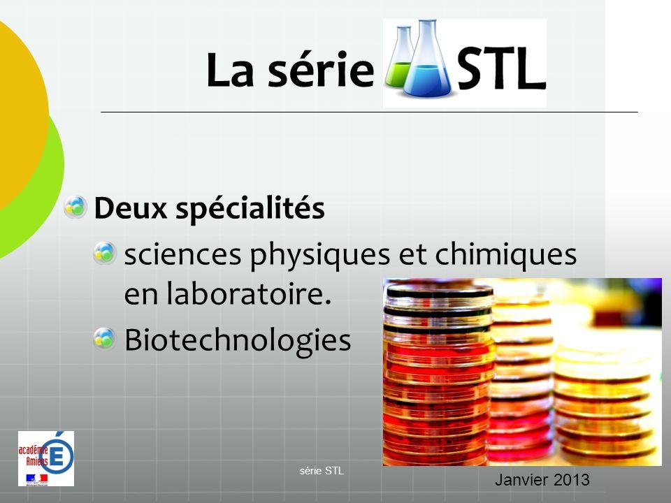 La série STL Deux spécialités