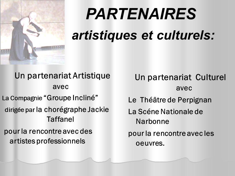 PARTENAIRES artistiques et culturels: