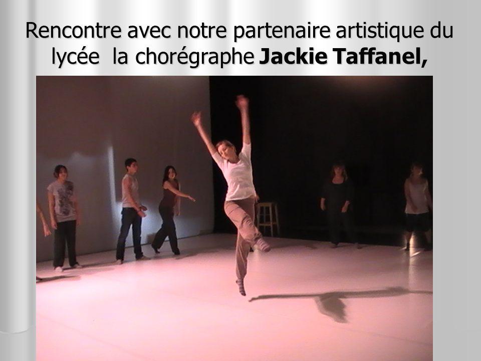 Rencontre avec notre partenaire artistique du lycée la chorégraphe Jackie Taffanel,