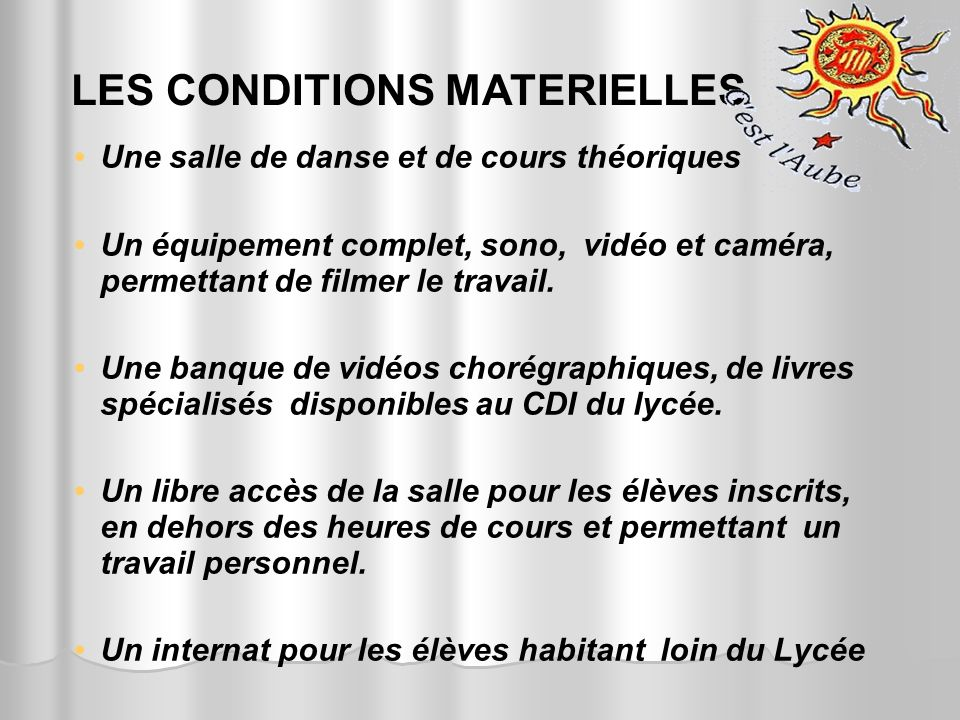 LES CONDITIONS MATERIELLES