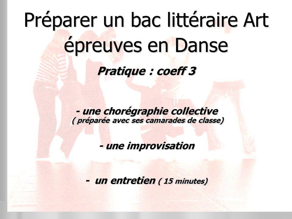 Préparer un bac littéraire Art épreuves en Danse