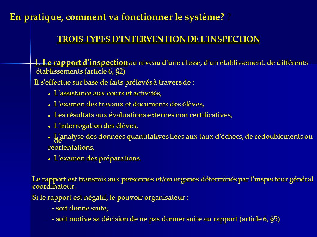TROIS TYPES D INTERVENTION DE L INSPECTION