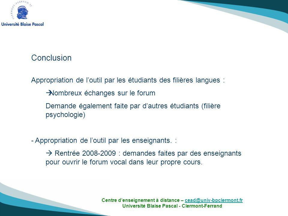 Conclusion Appropriation de l'outil par les étudiants des filières langues : Nombreux échanges sur le forum.