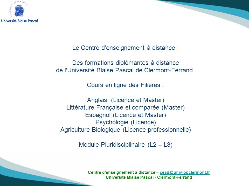 Le Centre d'enseignement à distance :