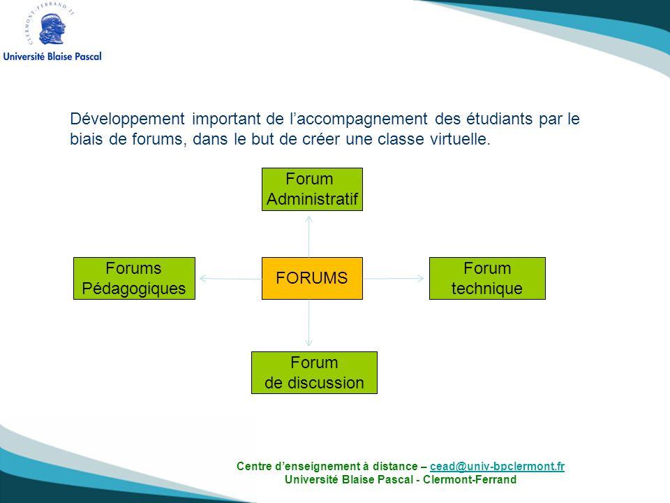 Développement important de l'accompagnement des étudiants par le biais de forums, dans le but de créer une classe virtuelle.