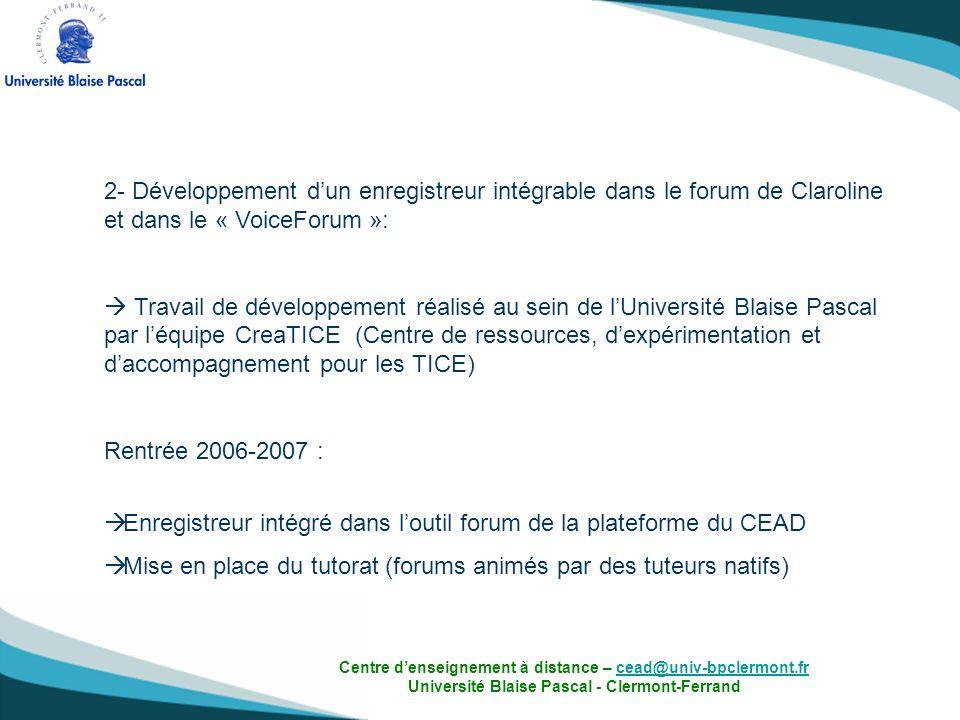 Enregistreur intégré dans l'outil forum de la plateforme du CEAD