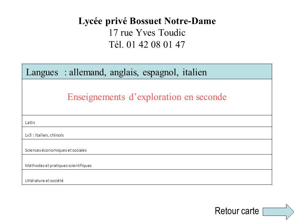 Lycée privé Bossuet Notre-Dame 17 rue Yves Toudic Tél. 01 42 08 01 47