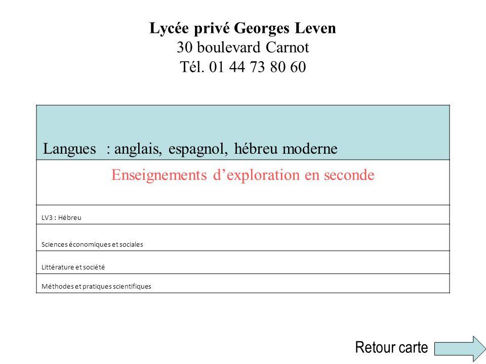 Lycée privé Georges Leven 30 boulevard Carnot Tél. 01 44 73 80 60
