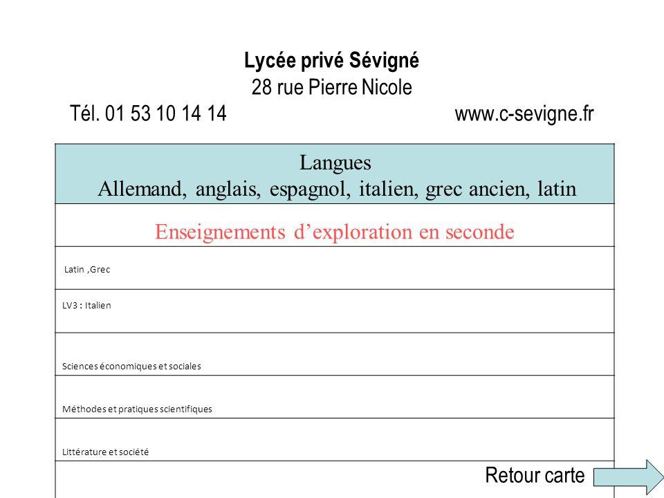 Allemand, anglais, espagnol, italien, grec ancien, latin