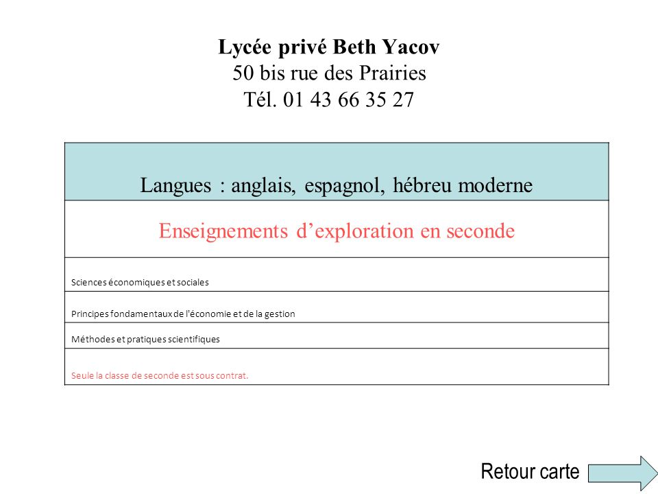Lycée privé Beth Yacov 50 bis rue des Prairies Tél. 01 43 66 35 27
