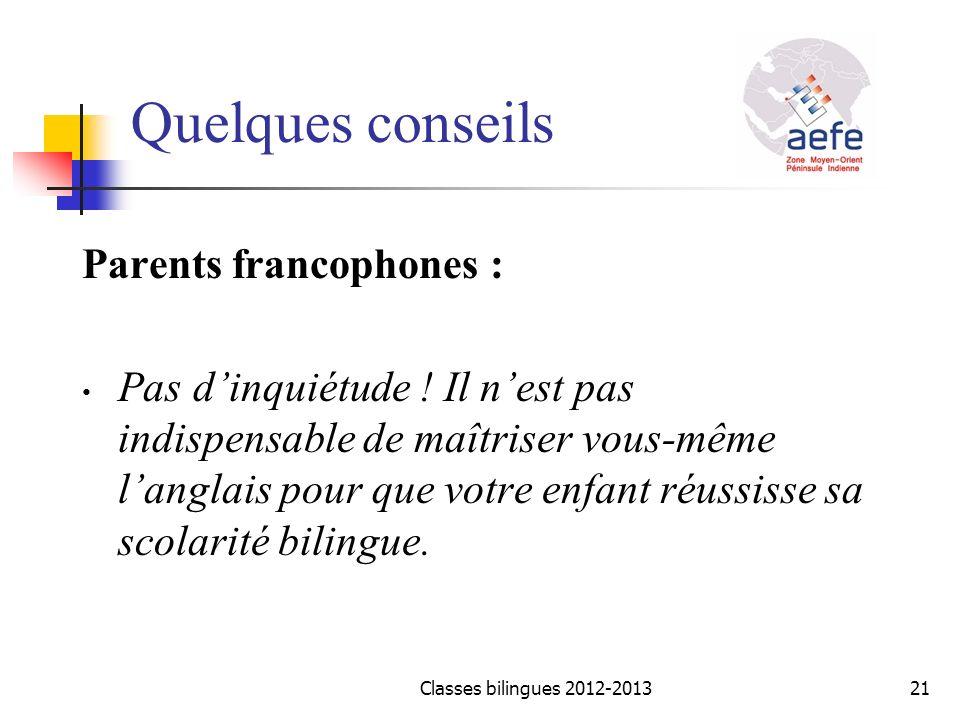 Quelques conseils Parents francophones :