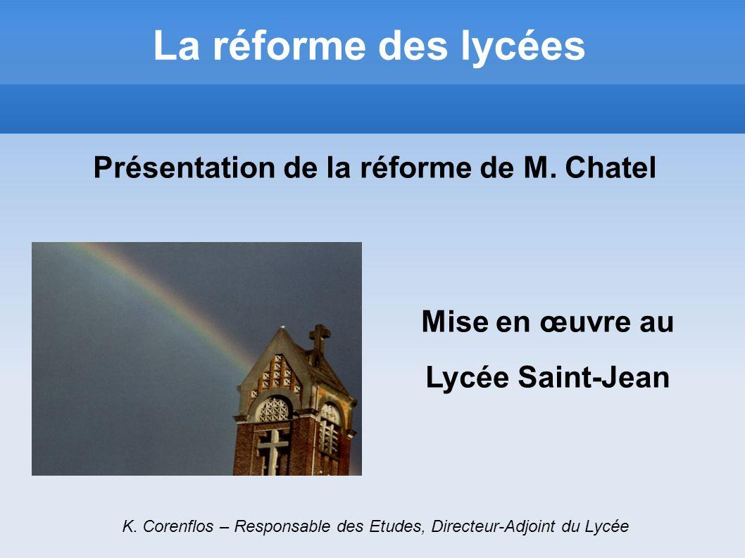Présentation de la réforme de M. Chatel