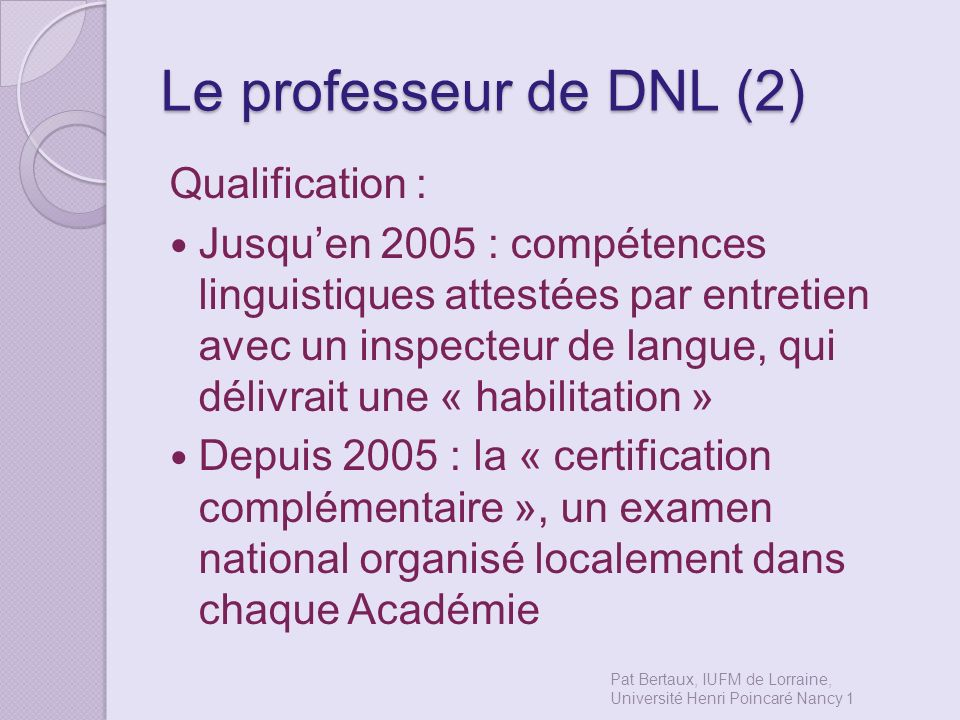 Le professeur de DNL (2) Qualification :