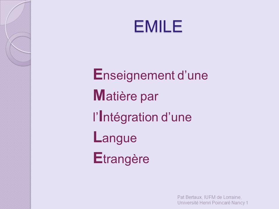 EMILE Enseignement d'une Matière par Langue Etrangère