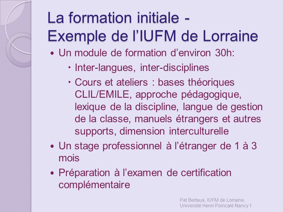 La formation initiale - Exemple de l'IUFM de Lorraine
