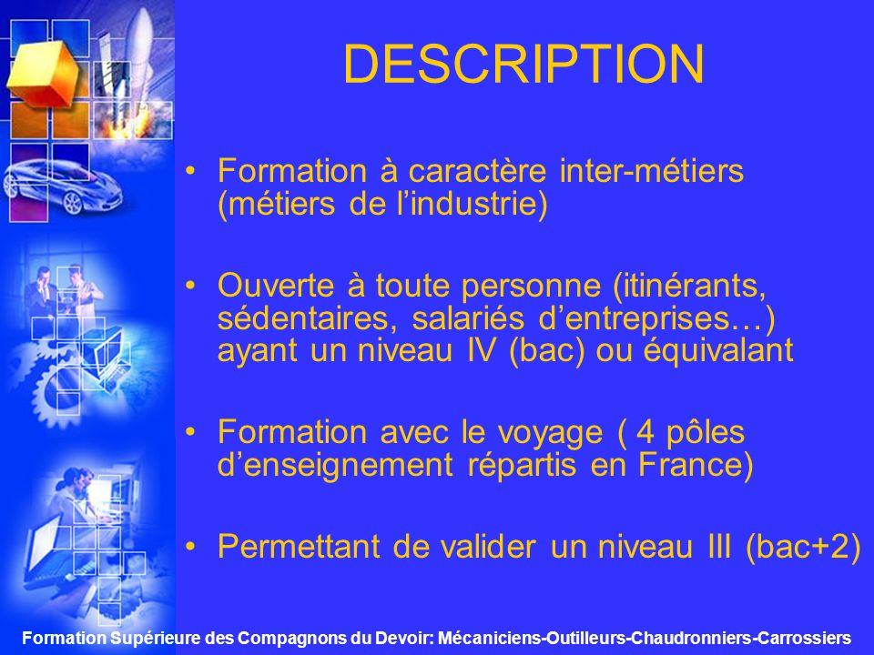 DESCRIPTION Formation à caractère inter-métiers (métiers de l'industrie)