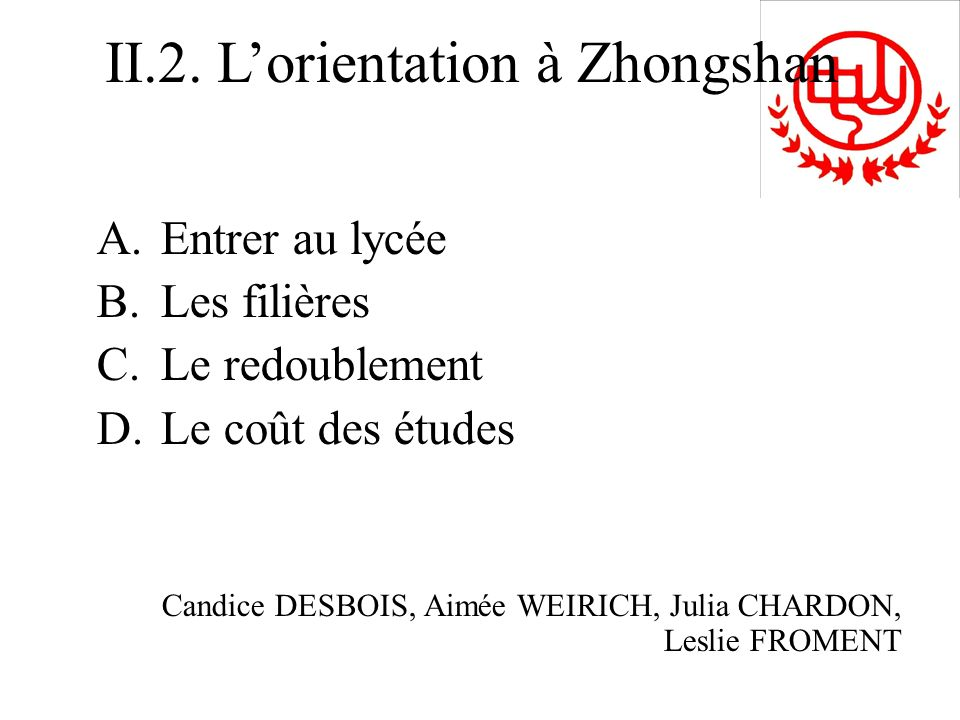 II.2. L'orientation à Zhongshan