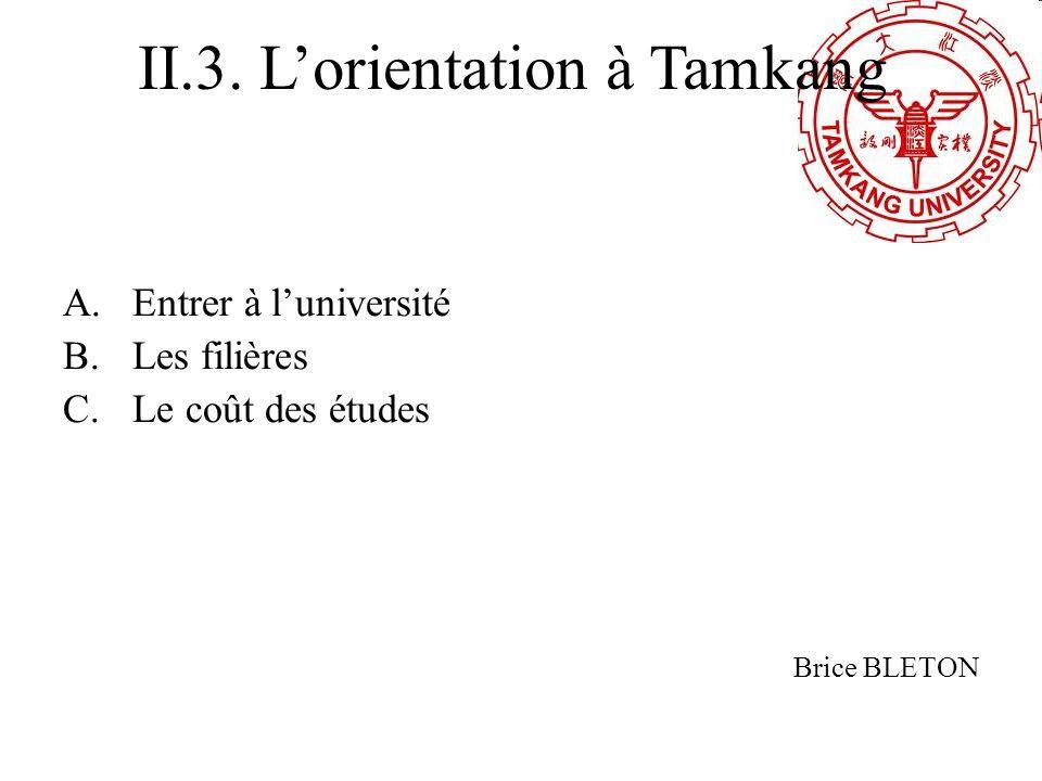 II.3. L'orientation à Tamkang