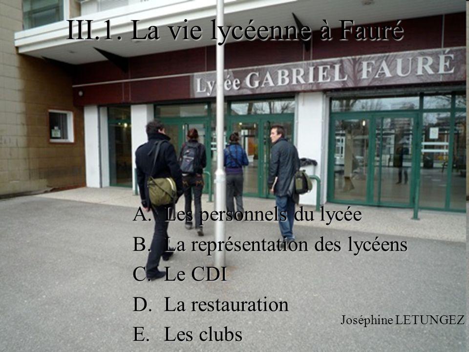 III.1. La vie lycéenne à Fauré