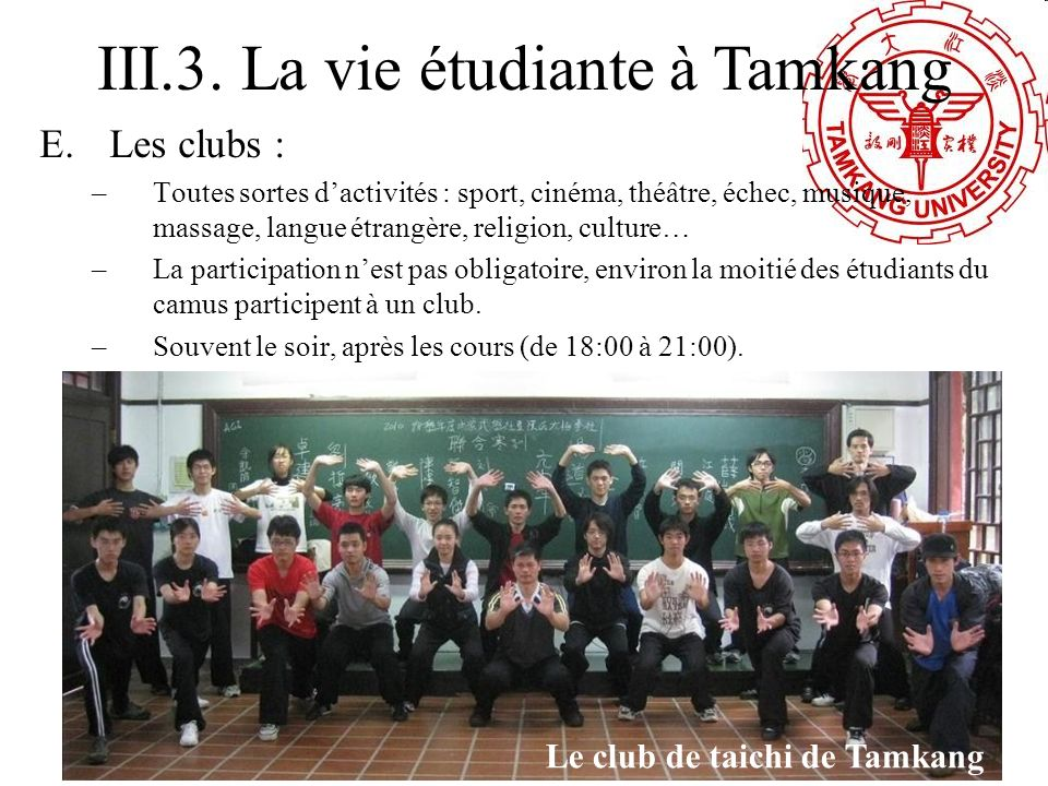 III.3. La vie étudiante à Tamkang