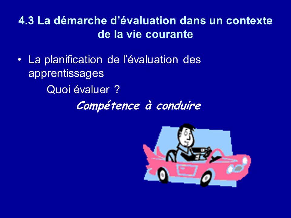 4.3 La démarche d'évaluation dans un contexte de la vie courante