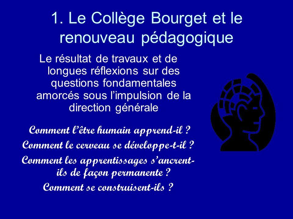 1. Le Collège Bourget et le renouveau pédagogique