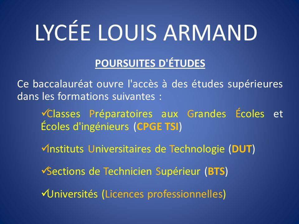 LYCÉE LOUIS ARMAND POURSUITES D ÉTUDES