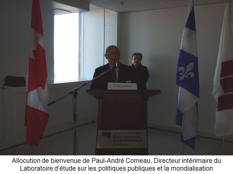 Allocution de bienvenue de Paul-André Comeau, Directeur intérimaire du Laboratoire d'étude sur les politiques publiques et la mondialisation