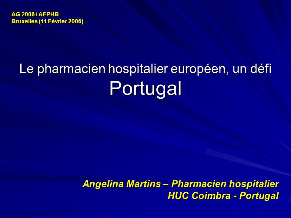 Le pharmacien hospitalier européen, un défi Portugal