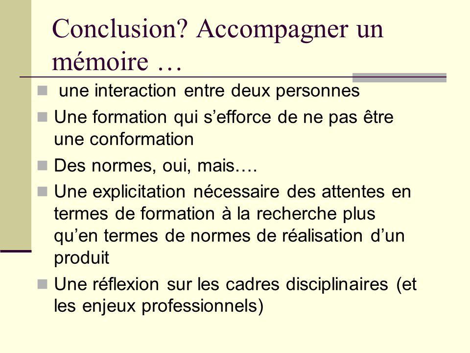 Conclusion Accompagner un mémoire …