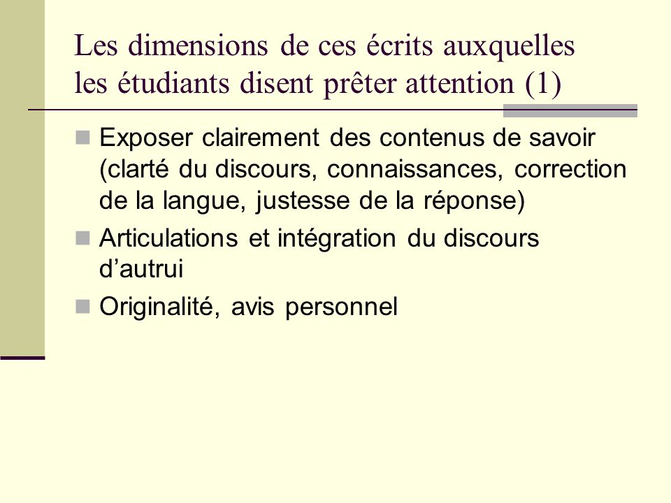 Les dimensions de ces écrits auxquelles les étudiants disent prêter attention (1)