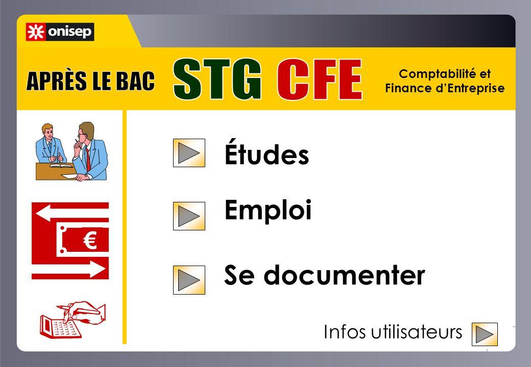 Études Emploi Se documenter STG CFE APRÈS LE BAC € Infos utilisateurs