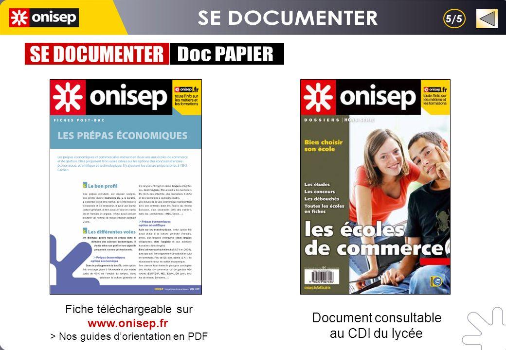 SE DOCUMENTER SE DOCUMENTER Doc PAPIER Document consultable