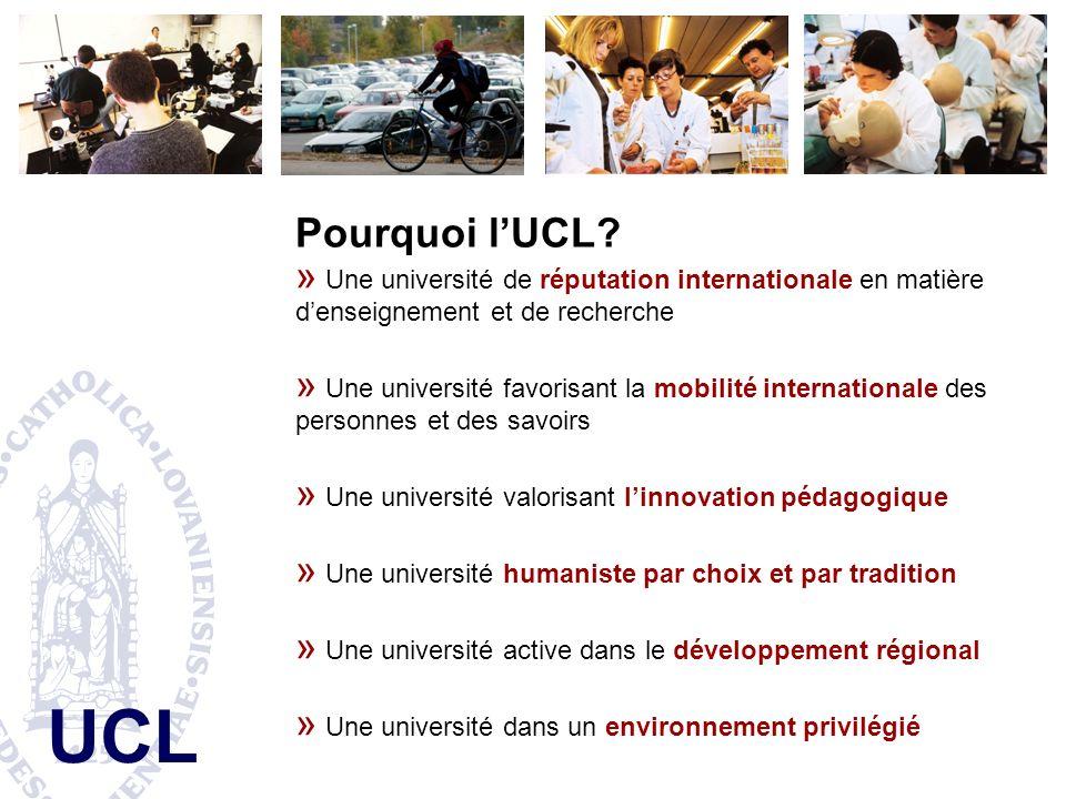 Pourquoi l'UCL Une université de réputation internationale en matière d'enseignement et de recherche.
