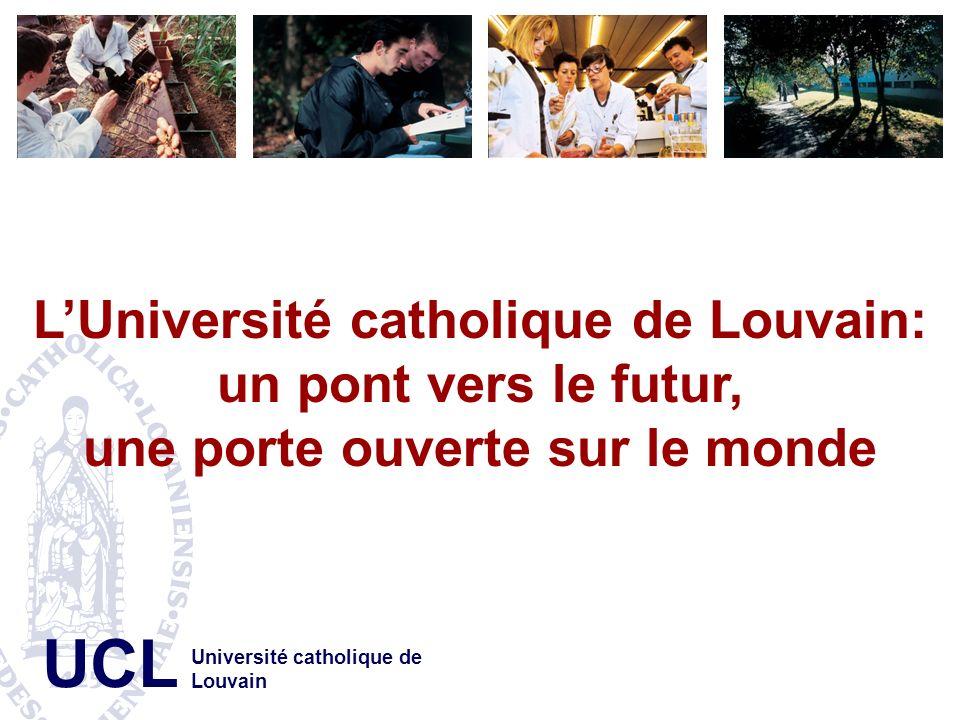 L'Université catholique de Louvain: un pont vers le futur,