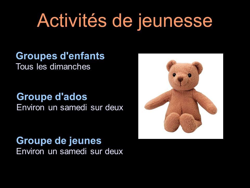 Activités de jeunesse Groupes d enfants Groupe d ados Groupe de jeunes