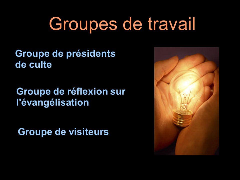 Groupes de travail Groupe de présidents de culte