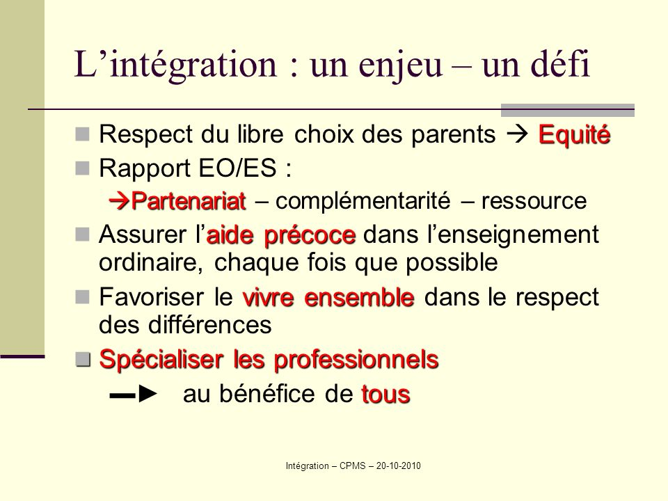 L'intégration : un enjeu – un défi
