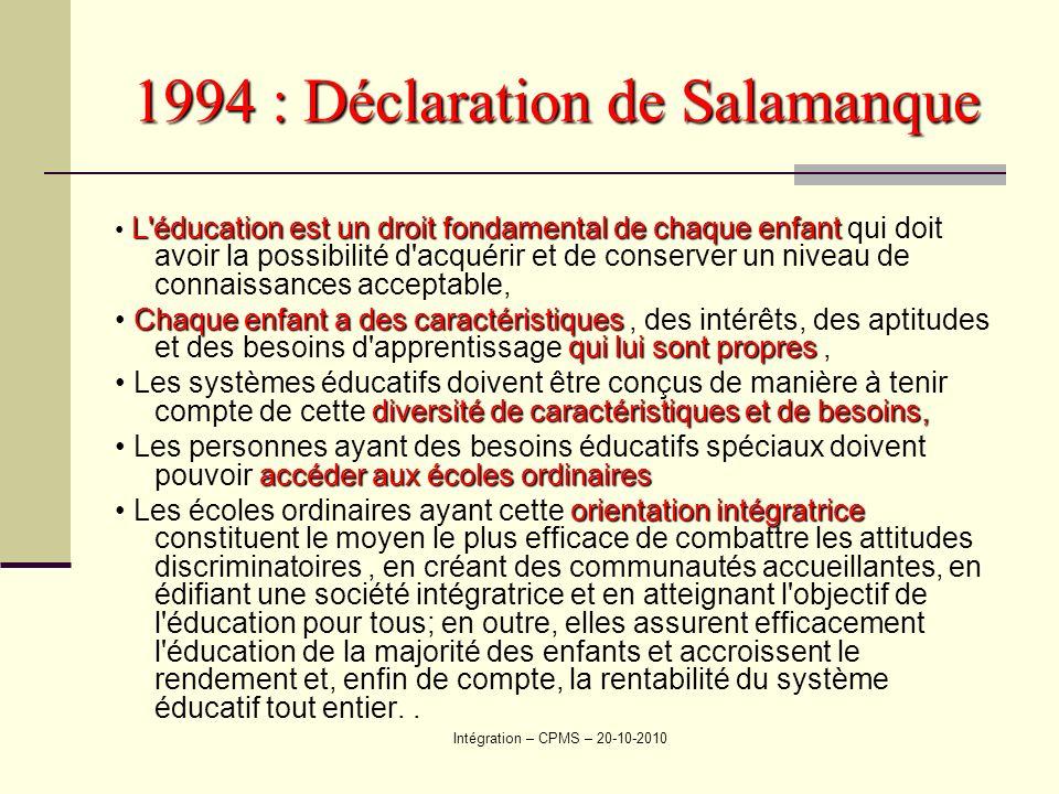 1994 : Déclaration de Salamanque