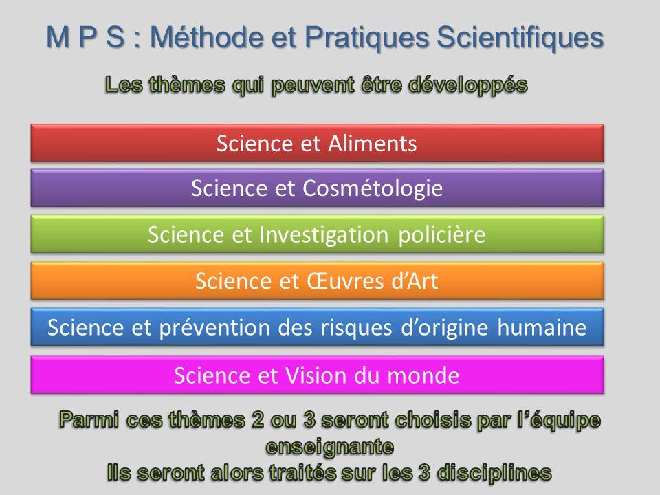 M P S : Méthode et Pratiques Scientifiques
