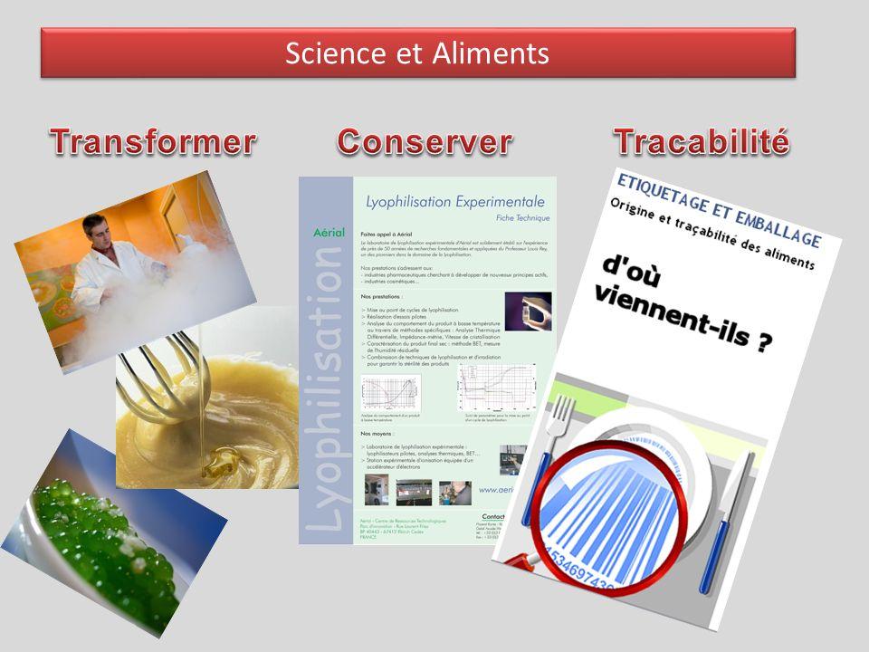 Science et Aliments Transformer Conserver Tracabilité