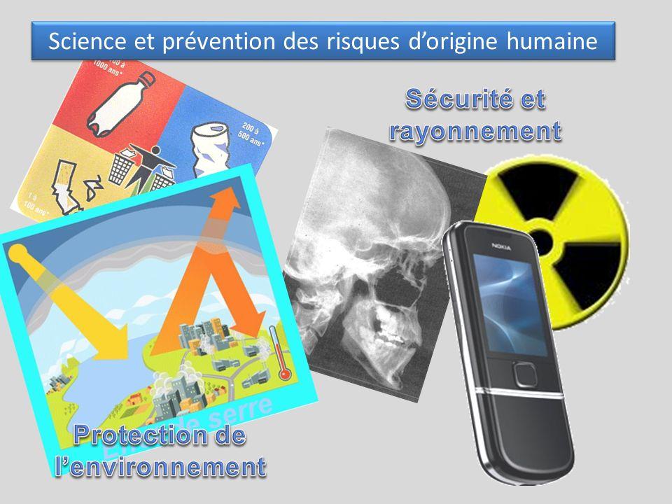 Sécurité et rayonnement Protection de l'environnement