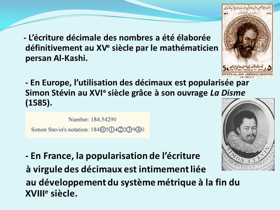 - En France, la popularisation de l'écriture