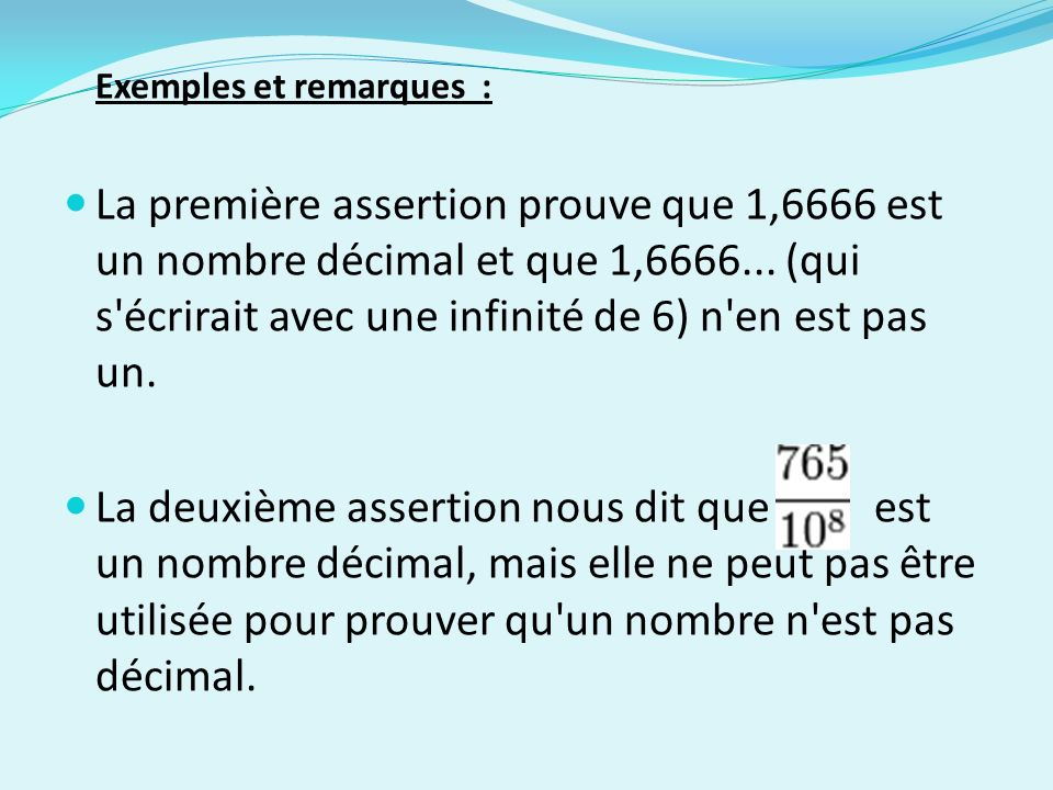 Exemples et remarques :
